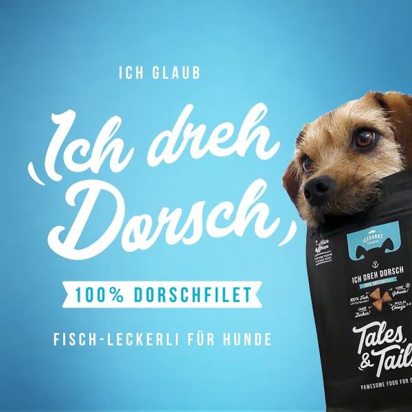"""""""Ich dreh Dorsch"""" - Fischleckerli Dorsch"""
